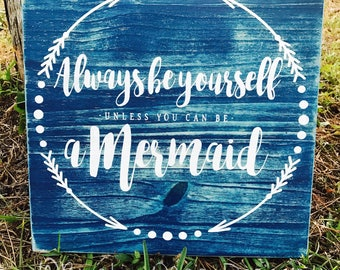 Always Be Yourself   Mermaid Sign   Beachy Sign   Girls   Nursery