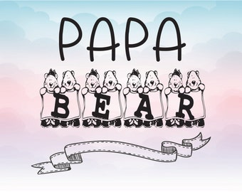 Papa bear  download vector SVG EPS DXF customize file Bear family design for instant download Silhouette Cameo crafting vector