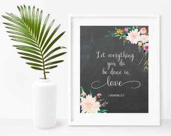 Let Everything You Do Be Done In Love, Bible Verse Print, Printable Art, Instant Download, Scripture Printable, Instant Download, Wall Decor