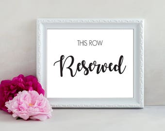Reserved Row Sign, This Row Reserved Sign, Printable Wedding Sign, Wedding Print, Reserved Sign for Wedding, Wedding Decor, Wedding Seating