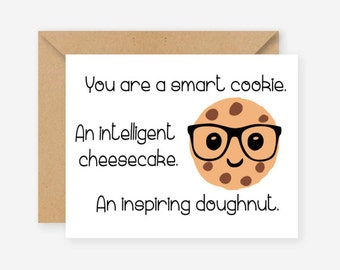 You are a smart cookie, funny greeting cards, blank cards, recycled cards, birthday, funny fathers day card
