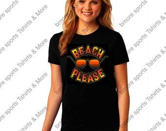 Beach Please Ladies Tshirt Many Colors