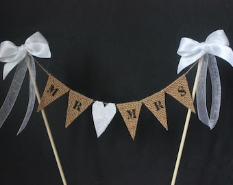 Wedding cake topper, Mr and Mrs cake bunting, cake banner, cake decoration for a rustic wedding