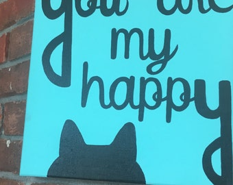 You are my happy Pet Canvas