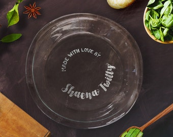 Personalized Pie Dish | Custom Name Baking Dish | Housewarming Gift | Personalized Hostess Gift & Made with Love from Your Name\u0027s Kitchen. Laser Engraved/Etched Pie ...