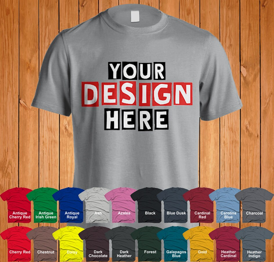 Any Custom T-shirt Design Back or Front Printing All Colors
