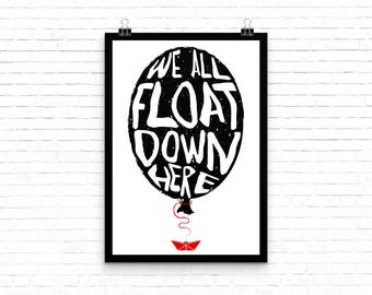 We all float down here IT movie quote