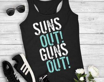 Suns Out Guns Out Funny Cute Women's Racerback Tank Top Summer Workout Fitness Gym Top Arms Weight Lifting Curls