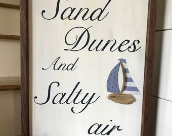 Sand Dunes and Salty Air hand painted sign