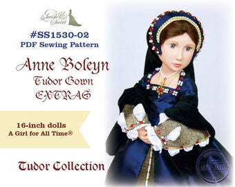 PDF Pattern #SS1530-02. Anne Boleyn Tudor Gown EXTRAS for A Girl for All Time dolls.