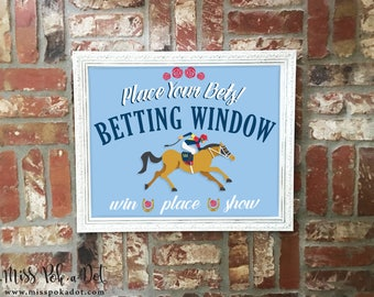 Kentucky Derby Party Sign, Printable, Betting Window, Horse, Place Your Bets, Decoration, Decor, Instant Download, Win, Place, Show, Jockey