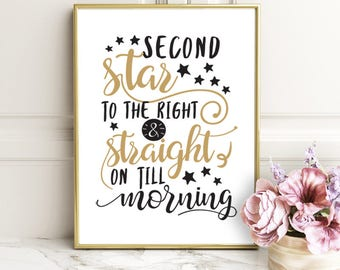 Second Star to the Right and Straight on Till Morning - Inspirational Quote - NSTANT DOWNLOAD - home decor poster