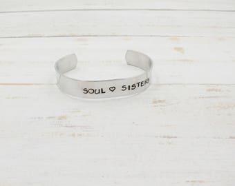 Soul Sisters Cuff, Hand Stamped Bracelet, Best Friends