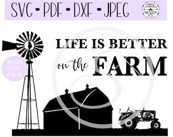 Life is better on the farm 2 SVG digital cut file for htv-vinyl-decal-diy-plotter-vinyl cutter-craft cutter- SVG - DXF & Jpeg formats.