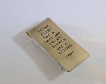 Sterling Silver Money Clip - Every Saint Has A Past...