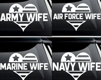 Military Wife - Army, Navy, Air Force, Marine - Vinyl Decal Bumper Sticker - Choose Your Branch