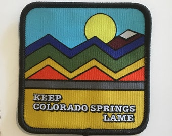 Keep Colorado Springs Lame full color WOVEN/EMBROIDERED patch
