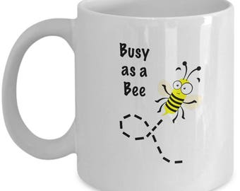 Busy as a bee mug | cute holiday birthday gift for women men teens kids