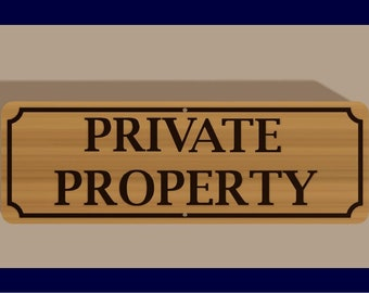 Cedar wood Private Property sign with 2 center mounting holes
