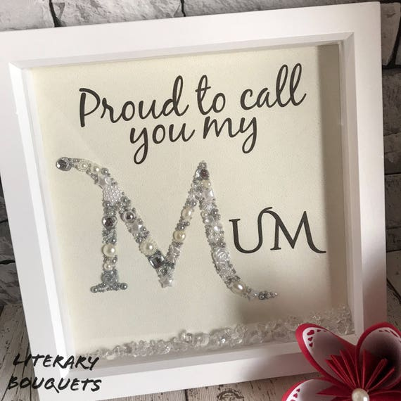 Proud to call you my Mum/Mom Jewelled frame. Mother\'s day