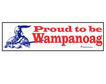 Proud to be Wampanoag
