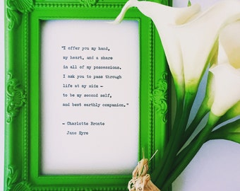 Life at my side/ Charlotte Bronte quote/ Jane Eyre Marriage Proposal