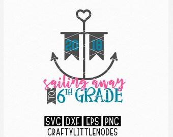 SVG, 5th Grade, fifth Grade, Graduation, Shirt Design, Sailing Away, Nautical, Anchor, School, 2018, Ceremony, Cricut, Silhouette, Svg File