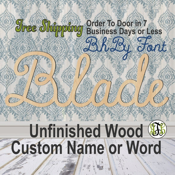 Unfinished Wood Custom Name or Word BhBy Font, wood cut out, Script, Connected, wood cutout, wooden sign, Nursery, Wedding, Birthday