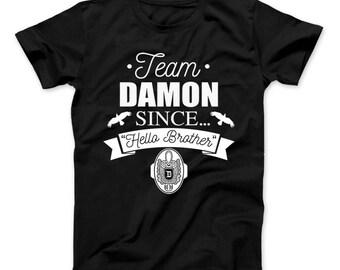 Team Damon Since Hello Brother T-Shirt Vampire Diaries Inspired Design Team Damon Shirt, Salvatore