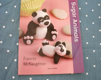 Twenty To Make, Sugar Animals, Book, Sugar Craft, Cakes, Decorating, Children's, Birthday, Celebration, Panda, Lion, Monkey, Giraffe, Frog
