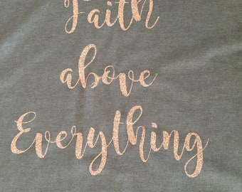 Faith above Everything