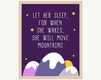 let her sleep for when she wakes | printable nursery poster print wall art instant download baby girl room she will move mountains