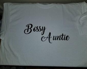 Bossy Aunt Shirt