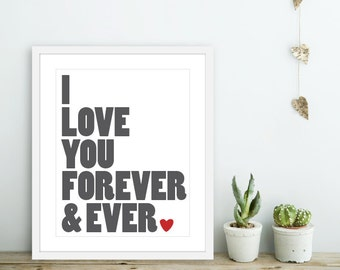 I Love You Forever and Ever Art Print  -  Charcoal Grey Red Heart Love Poster  - Modern Wall Art