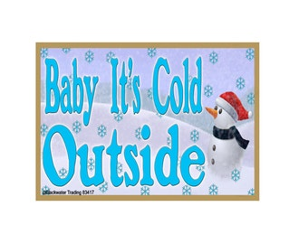 "Snowman Baby It's Cold Outside  Christmas Fridge Refrigerator Magnet 3.5""x 2.5"""