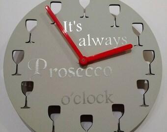 It's always prosecco o'clock. Handmade clock. Prosecco. Gin.