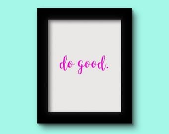 Do Good Pink Print