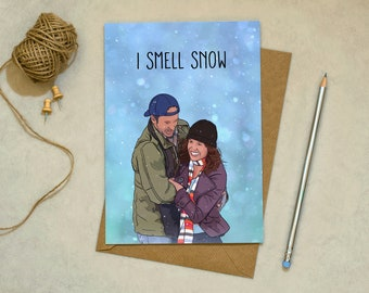 Gilmore Girls - I Smell Snow - Greetings Card