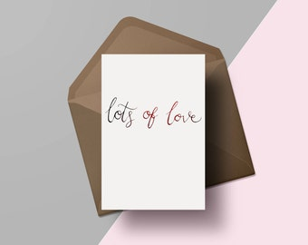 Lots of love | Hand lettered Valentines day card | Modern calligraphy greetings card