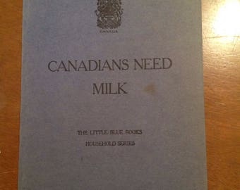 Canadians need milk