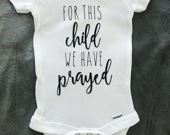 For This Child We Have Prayed Onesie®