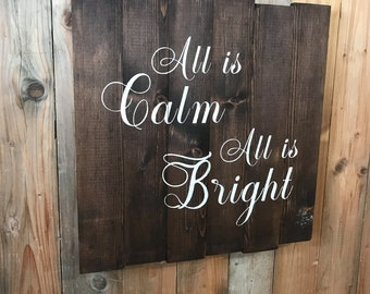 All is Calm All is Bright - Christmas Wall Decor - Wood All is Calm Sign - Rustic Christmas - Christmas Gift - All is Bright - Christmas