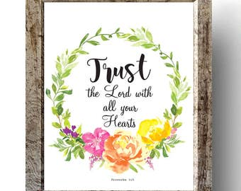 Proverbs 3:5, Trust the Lord with all your Heart, Bible Verse art print, Christian wall art, Scripture Printable