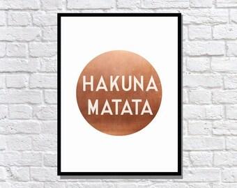 COPPER FOIL metallic Hakuna Matata circle poster typography print art
