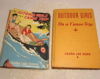 Vintage Hardcover Adventure Book with Dust Jacket, Outdoor Girls on a Canoe Trip, 1930, Laura Le Hope, childrens adventure, Whitman Pub