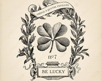 Lucky French FOUR LEAF CLOVER Good Luck - Instant Download - Digital Printable Graphics - Image Transfer iron on fabric, burlap