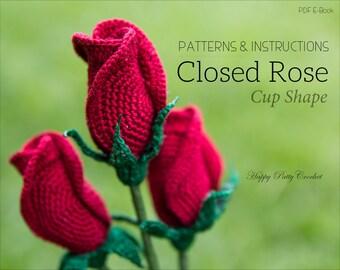 Crochet Rose Pattern - Closed Rose - Crochet Flower Pattern - Crochet Bouquet - Crochet Pattern - Valentine's Day Gift