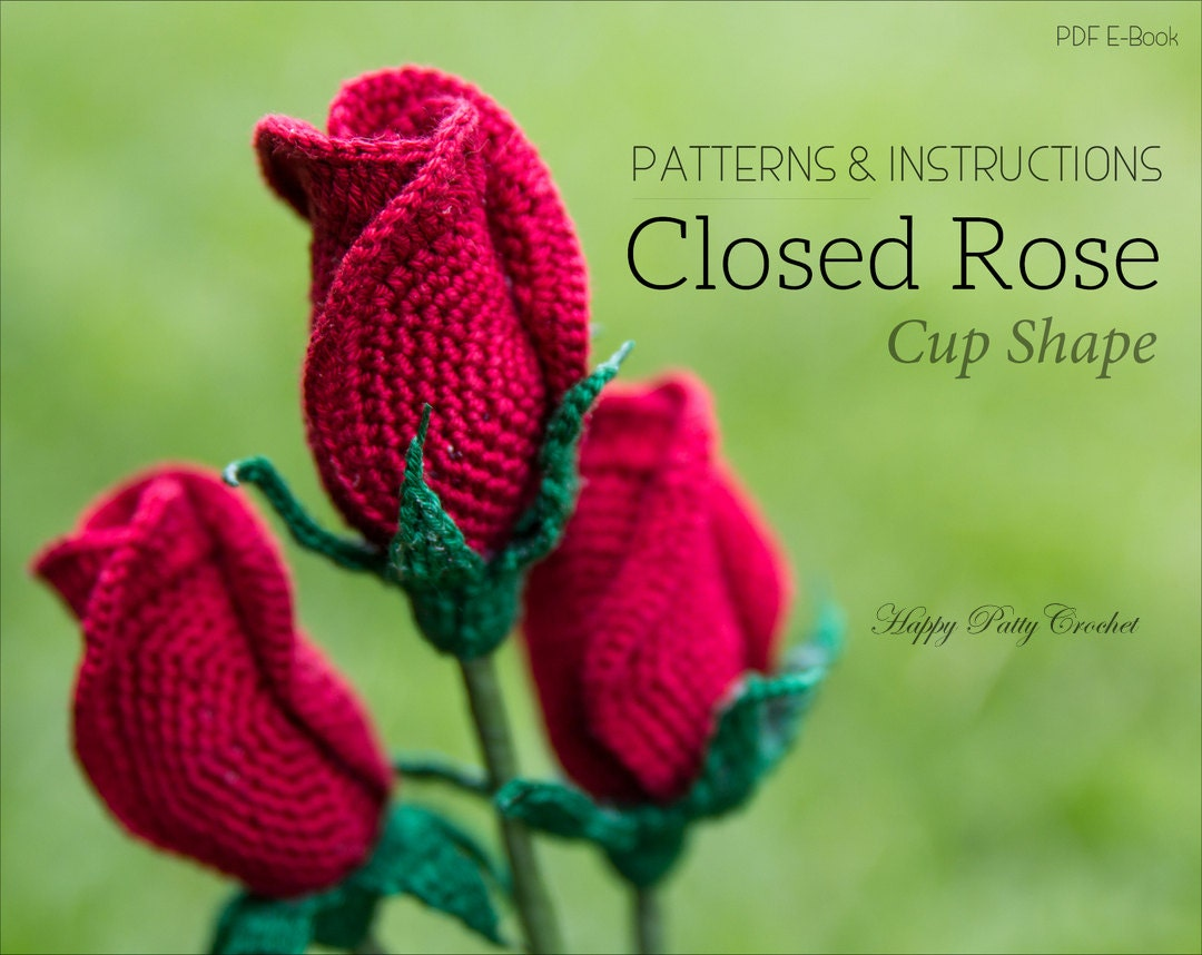 Crochet Rose Pattern Closed Rose Crochet Flower Pattern