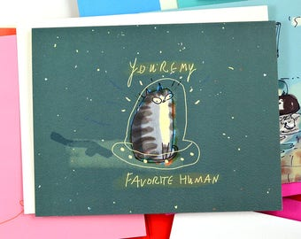 You're My favorite Human - Space Cat- Funny Cat Card - Cat Mom Cat Dad Card