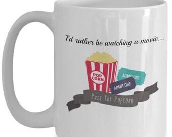 I'd Rather Be, Watching a Movie, Movie Lovers, Cinephiles, Large Novelty Mug,  Fun Coffee Mug